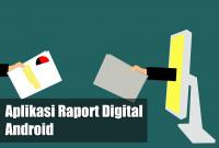 Beberapa Aplikasi Raport Digital Android